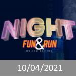 Night Fun & Run Online Edition - Eventos