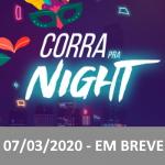 Corra Pra Night 2020 - Image Pagina Eventos - Em breve
